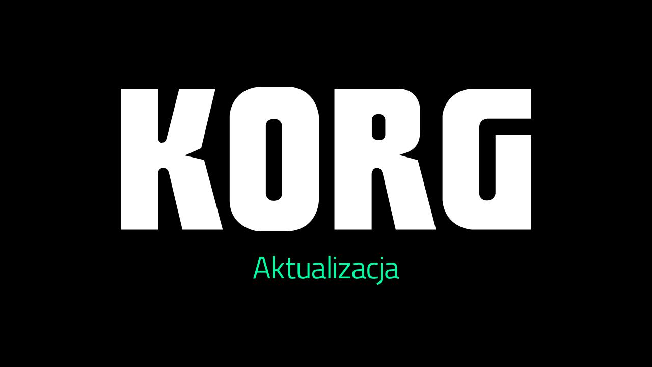 KORG - aktualizacja